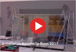 Video : Installation Kunst- und Ausstellungshalle Bonn 2011